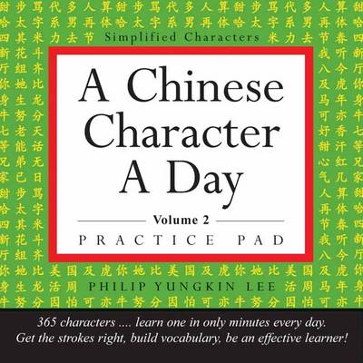A Chinese Character a Day Practice Pad Volume 2: (HSK Level 3) - Tuttle Practice Pads