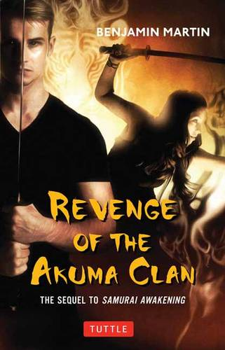Revenge of the Akuma Clan: (Samurai Awakening Book 2) (Hardback)