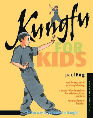 Kungfu for Kids - Martial Arts for Kids (Hardback)