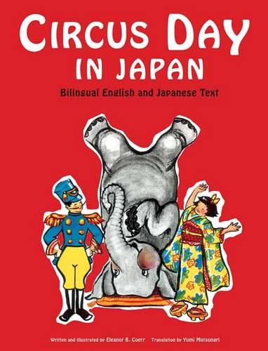 Circus Day in Japan: Bilingual English and Japanese Text (Hardback)