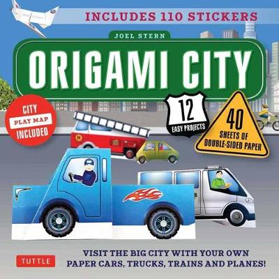 Origami City: Fold Your Own Cars, Trucks, Planes and Trains!