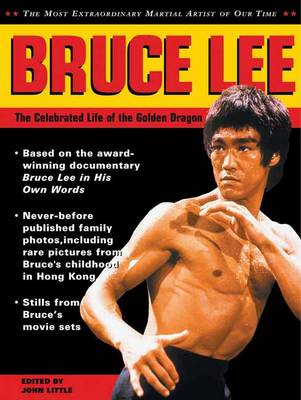 Bruce Lee: The Celebrated Life of the Golden Dragon (Paperback)