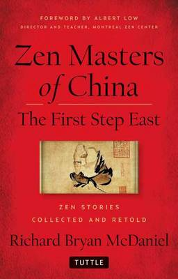 Zen Masters Of China: The First Step East (Hardback)