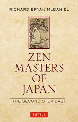Zen Masters of Japan: The Second Step East (Hardback)