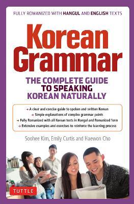 Korean Grammar: The Complete Guide to Speaking Korean Naturally (Paperback)