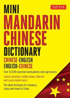 Mini Mandarin Chinese Dictionary: Chinese-English English-Chinese (Paperback)