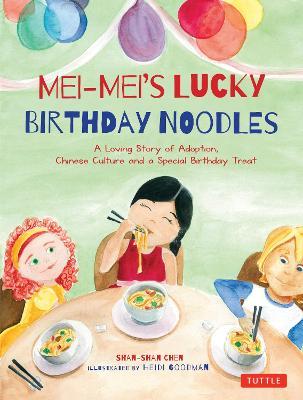 Mei-Mei's Lucky Birthday Noodles (Hardback)