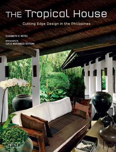 Tropical House: Cutting Edge Design in the Philippines (Hardback)