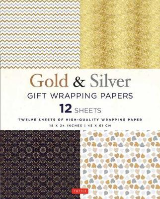 Silver and Gold Gift Wrapping Papers - 12 Sheets: 12 Sheets of High-Quality 18 x 24 inch Wrapping Paper (Paperback)