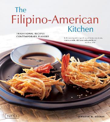 The Filipino-American Kitchen (Hardback)