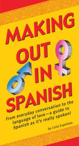 Making Out In Spanish - Making Out Books (Paperback)