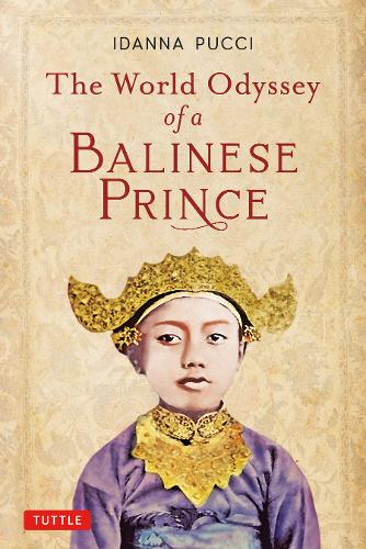 The World Odyssey of a Balinese Prince (Paperback)