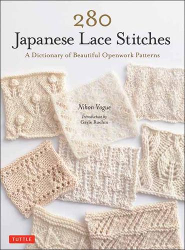 280 Japanese Lace Stitches: A Dictionary of Beautiful Openwork Patterns (Paperback)