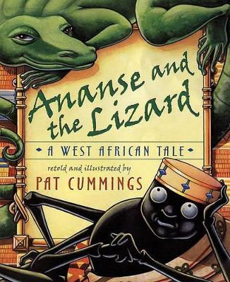 Ananse and the Lizard: A West African Tale (Hardback)