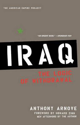 Iraq: The Logic of Withdrawal (Paperback)