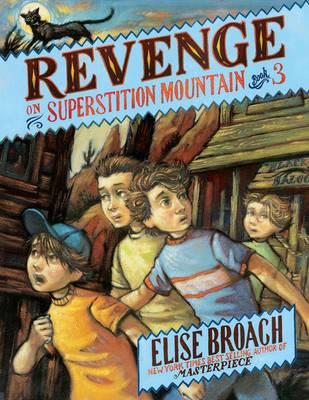 Revenge of Superstition Mountain (Hardback)