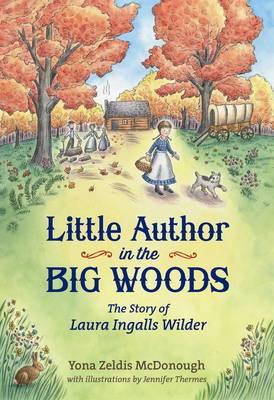 Little Author in the Big Woods (Hardback)