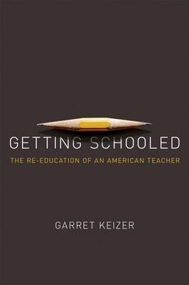 Getting Schooled (Hardback)