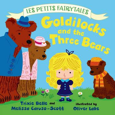 Goldilocks and the Three Bears (Hardback)