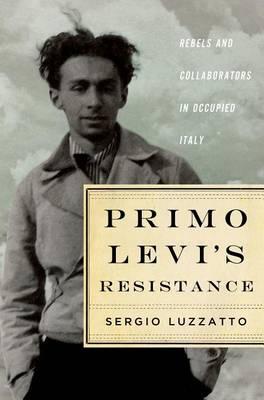 Primo Levi's Resistance (Hardback)
