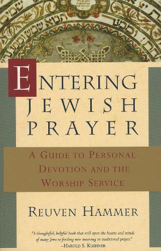 Entering Jewish Prayer (Paperback)