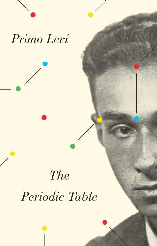 The Periodic Table - Everyman's Library Contemporary Classics (Paperback)