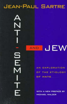 Anti-Semite and Jew: An Exploration of the Etiology of Hate (Paperback)