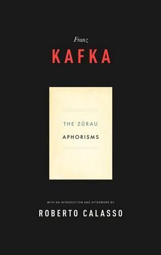 Zurau Aphorisms of Franz Kafka (Paperback)