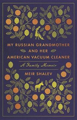 My Russian Grandmother And Her American Vacuum Cleaner (Paperback)