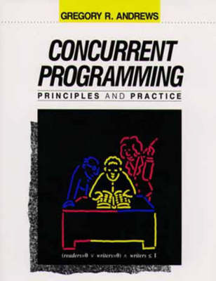 Concurrent Programming: Principles and Practice (Paperback)