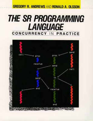 SR Programming Language: Concurrency Pract (Paperback)