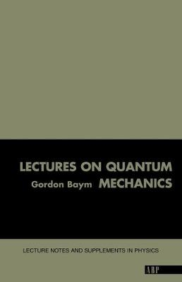Lectures On Quantum Mechanics (Paperback)