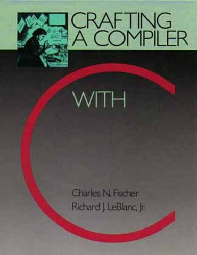 Crafting a Compiler with C (Paperback)