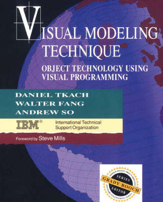 Visual Modeling Technique: Object Technology Using Visual Programming (Hardback)