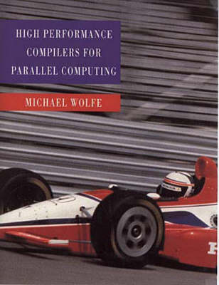 High-Performance Compilers for Parallel Computing (Paperback)