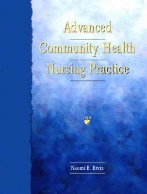 Advanced Community Health Nursing Practice (Hardback)