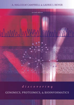 Discovering Genomics, Proteomics and Bioinformatics (Paperback)
