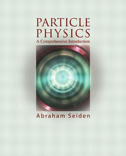 Particle Physics: A Comprehensive Introduction (Hardback)