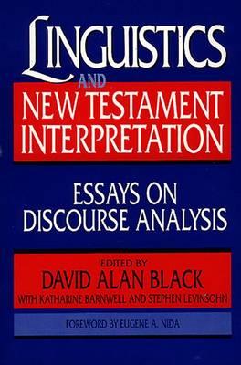 Linguistics and New Testament Interpretation: Essays on Discourse Analysis (Paperback)