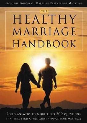 The Healthy Marriage Handbook (Paperback)