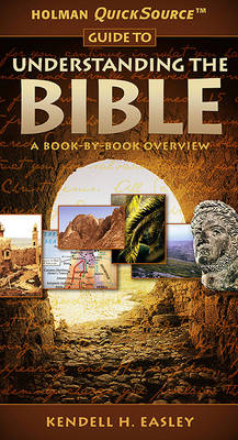 Holman QuickSource Guide to Understanding the Bible (Paperback)