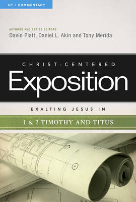 Exalting Jesus in 1 & 2 Timothy and Titus (Paperback)