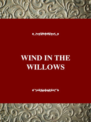 """""""The Wind in the Willows"""": a Fragmented Arcadia (Hardback)"""
