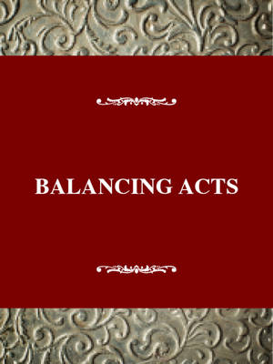 Balancing Acts: American Thought and Culture in the 1930s - Twayne's American Thought & Culture S. (Hardback)
