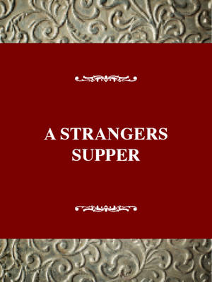 A Stranger's Supper: An Oral History of Centenarian Women in Montenegro - Twayne's oral history series no. 17 (Hardback)