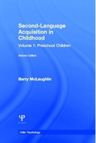 Second Language Acquisition in Childhood: Volume 1: Preschool Children (Paperback)