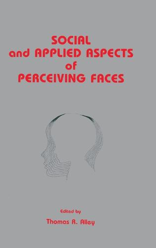 Social and Applied Aspects of Perceiving Faces (Hardback)