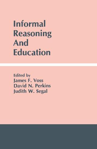 Informal Reasoning and Education (Hardback)
