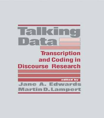 Talking Data: Transcription and Coding in Discourse Research (Hardback)