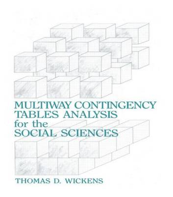 Multiway Contingency Tables Analysis for the Social Sciences (Hardback)